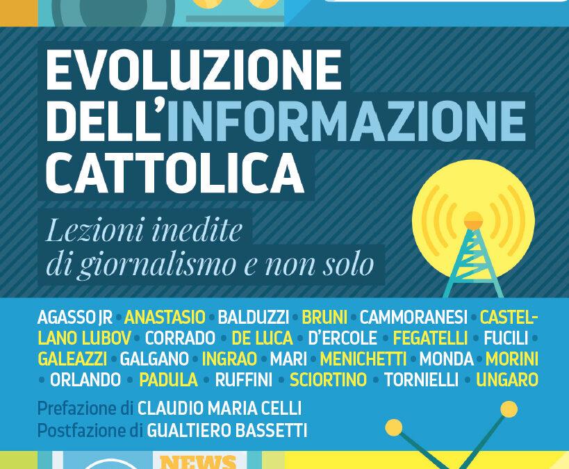 """""""Evoluzione dell'informazione cattolica"""", il nuovo libro di Matteo Cantori"""
